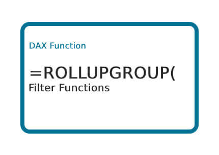 DAX-ROLLUPGROUP-Function